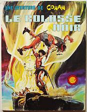 Conan Le Colosse Noir  THOMAS & BUSCEMA EO 1974