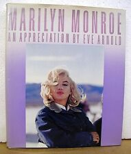 Marilyn Monroe An Appreciation by Eve Arnold 1987 HB/DJ First Edition