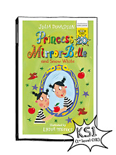 Princess Mirror-Belle and Snow White Julia Donaldson Pbk 2017 World Book Day Edn