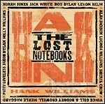 THE LOST NOTEBOOKS OF HANK WILLIAMS  CD COUNTRY-BLUES