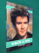 SIMON LE BON DURAN DURAN Libro Fotografie GRANDE FORMATO Forte Editore (1987)