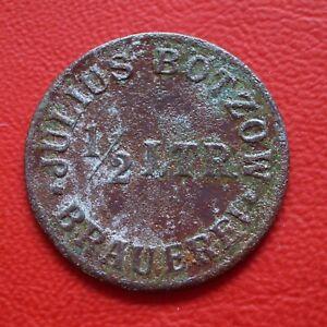 Julius Bötzow Brewery 1/2 Ltr Token Coin 1892 / War Money/Emergency Money /