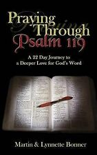 NEW Praying Through Psalm 119: A 22 Day Journey to a Deeper Love for God's Word