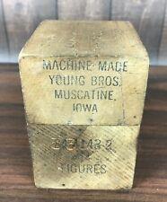 Machine Made Young Brothers 84 4143-2 Muscatine IA Figures Vintage 1/4 USA