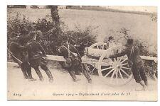 guerre 1914  déplacement d'une pièce de 75
