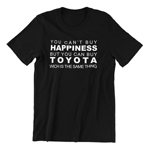 You Can Buy Toyota Funny Black Cotton Men's T-Shirt, Slogan Tee Gift