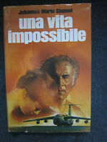 SIMMEL M. J., UNA VITA IMPOSSIBILE, EUROCLUB, 1987, 1A ED-(A1)