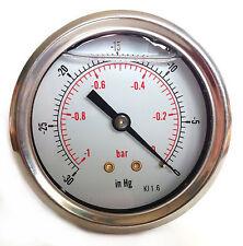 Vacuum Gauge S/Steel case Glycerine filled 63mm -1/0 Bar &-30*Hg 1/4 BSP Back