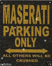 MASERATI PARKING METAL SIGN RUSTIC VINTAGE STYLE 8x10in 20x25cm garage