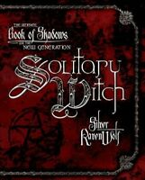 Solitary Witch : The Ultimate Book of Shadows for the New Generation, Paperba...
