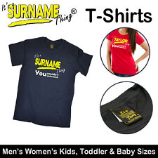 It's A Surname Thing ™ Family T Shirts - Men's Womens Kids Baby tshirts t-shirts
