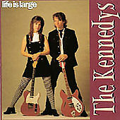 The KENNEDYS - Life Is Large (CD 1996)