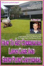 How to Get Commercial Lawn Care and Snow Plow Customers : From the Gopher...