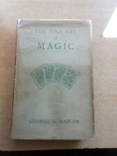 More details for the fine art of magic signed first edition hardback by george g. kaplan 1948