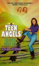 Heaven Help Us! (Teen Angels) by Bennett, Cherie