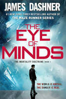 The Eye of Minds (The Mortality Doctrine, Book One) - Paperback - GOOD