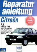 Citroen AX 1991-1996 Reparaturanleitung Reparatur-Handbuch Reparaturbuch Buch