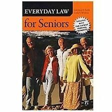 Everyday Law for Seniors: Updated with the Latest Federal Benefits, .., printed,
