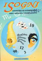 The Sogni - Know Them And Interpret Them - Of Ettore Bernabò Silorata
