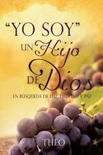 Yo Soy un Hijo de DIOS by Jesus Toledo (2013, Paperback)