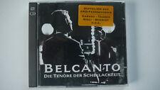 Belcanto - Die Tenöre der Schellackzeit - Doppel CD