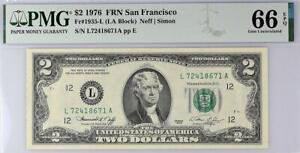 1976 $2 San Francisco Federal Reserve Note FRN • PMG 66 EPQ • 1935-L