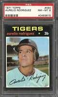 1971 TOPPS #464 AURELIO RODRIGUEZ PSA 8 TIGERS  *K4358