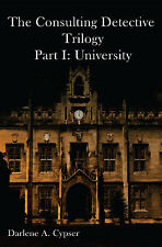 The Consulting Detective Trilogy Part I: University - Sherlock Holmes