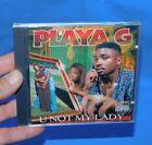 PLAYA G -U NOT MY LADY--1998 MEMPHIS RAP CD SEALED GANGSTA PAT, SKINNY PIMP!!!!!