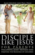 Disciple Like Jesus for Parents (Hardback or Cased Book)
