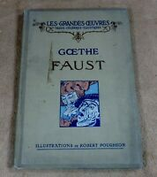 LES GRANDES OEUVRES PAGES CELEBRES ILLUSTREES - GOETHE FAUST / ROBERT POUGHEON