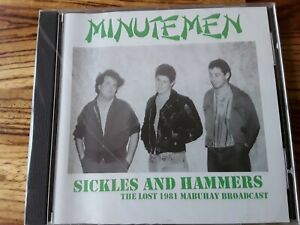 Minutemen – Sickles And Hammers - The Lost 1981 Mabuhay Broadcast - CD NEW