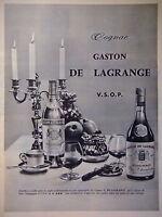 PUBLICITÉ COGNAC GASTON DE LAGRANGE V.S.O.P DISTILLÉS ET VIEILLIS TRADITIONNELLE