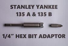 "STANLEY YANKEE SCREWDRIVER 135A & 135B - 1/4"" HEX BIT ADAPTOR ADAPTER HOLDER"
