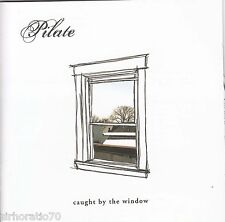 PILATE Caught By The Window CD