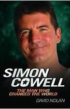 David Nolan, Simon Cowell: The Man Who Changed the World, Paperback, Very Good B