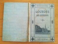 Docteur Boissarie - Lourdes Les guérisons