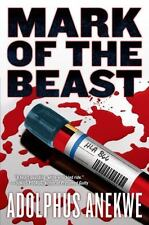 Mark of the Beast by Adolphus A. Anekwe (2015, Hardcover) Brand New, Flawless