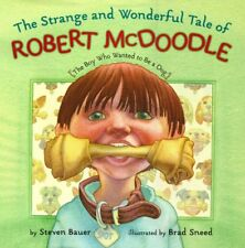 Strange And Wonderful Tale Of Robert Mcdoodle: The