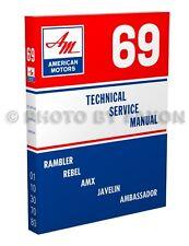 1969 AMC Shop Manual AMX Javelin Rambler Rebel Ambassador American Motor Service