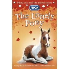 The Lonely Pony (RSPCA), Good Condition Book, Hawkins, Sarah, ISBN 9781407139685