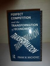 Perfect Competition & the Transformation of Economics, Frank Machovec,1st Ed 132