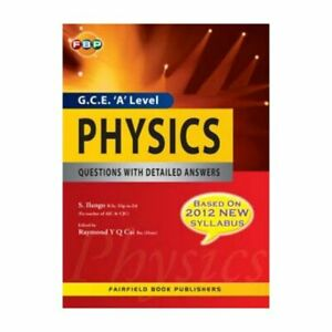 G.C.E. 'A' Level Physics Questions with Detailed Answers - Year 12