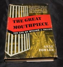 The Great Mouthpiece by Gene Fowler - 1931