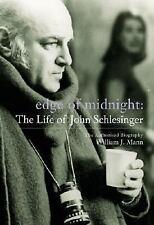 Edge of Midnight: The Life of John Schlesinger: The Authorised Biography