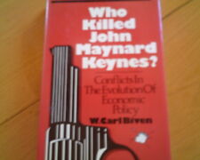 Who Killed John Maynard Keynes? Conflicts in The Evolution of Economic Policy