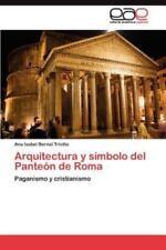 Arquitectura y Simbolo del Panteon de Roma (Paperback or Softback)