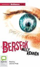 Berserk by Ally Kennen (2012, CD, Unabridged)
