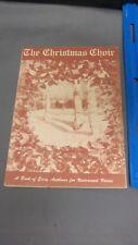 Vintage The Christmas Choir Paperback 1927 Music Book Rodeheaver Hallmark