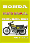 HONDA Parts Manual CB350 CL350 CB250 1972 1973 Replacement Spares Catalog List